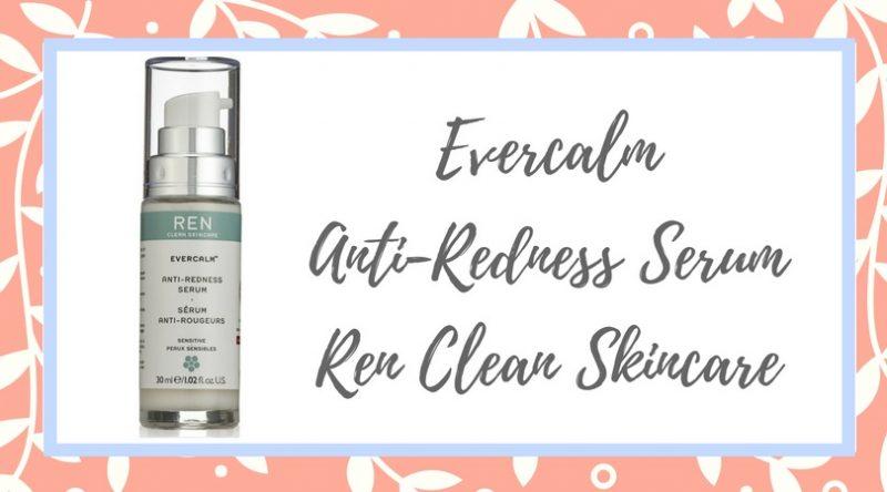 Evercalm Anti-Redness Serum – Ren Clean Skincare